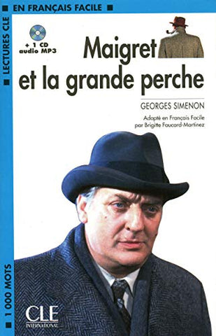 Maigret Et La Grande Perche Book + Mp3 Cd (Level 2) (French Edition)