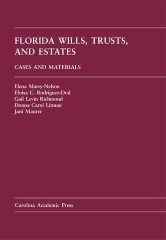 Florida Wills, Trusts & Estates: Cases And Materials