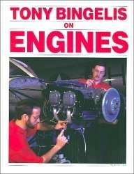 Tony Bingelis On Engines