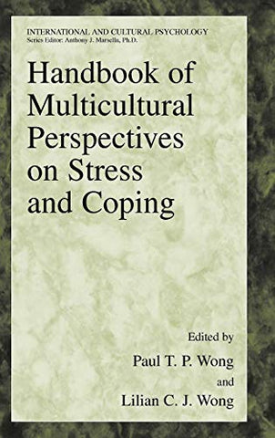 Handbook Of Multicultural Perspectives On Stress And Coping (International And Cultural Psychology)