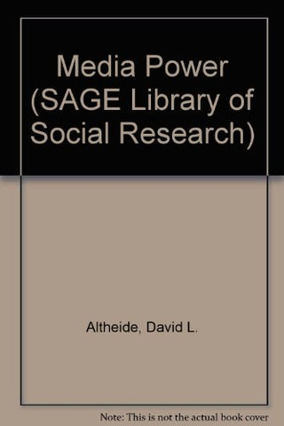 Media Power (Sage Library Of Social Research)