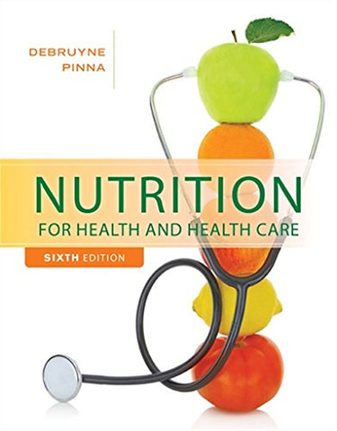 Nutrition For Health And Healthcare (Mindtap Course List)