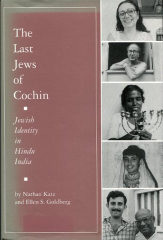 The Last Jews Of Cochin: Jewish Identity In Hindu India (Studies In Comparative Religion)