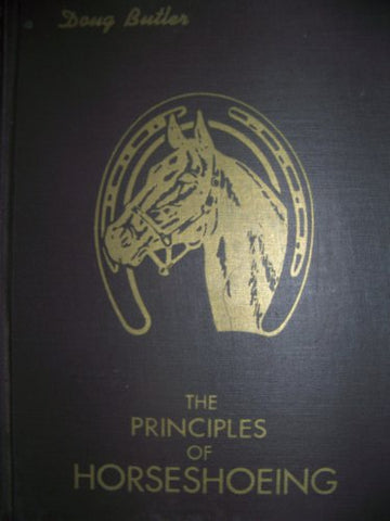 Principles Of Horseshoeing: A Manual For Horseshoers