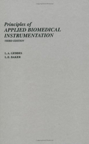 Principles Of Applied Biomedical Instrumentation