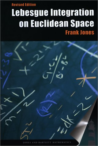 Lebesgue Integration On Euclidean Space, Revised Edition (Jones And Bartlett Books In Mathematics)