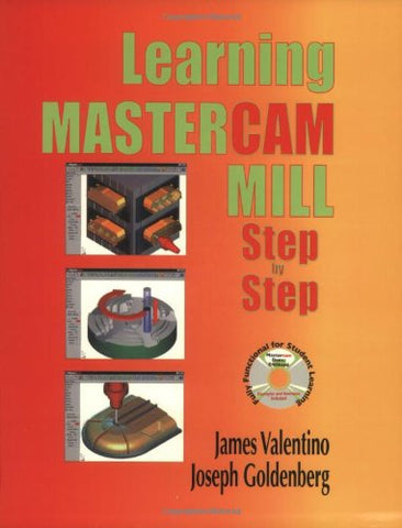 Learning Mastercam Mill Step By Step: Book & Cd