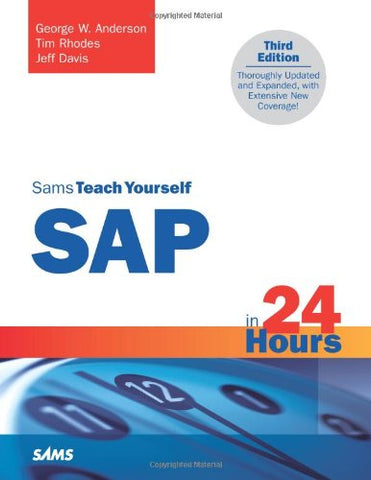 Sams Teach Yourself Sap In 24 Hours (3Rd Edition)