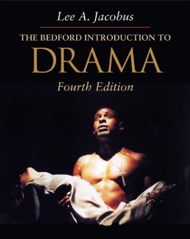 The Bedford Introduction To Drama (4Th Edition)