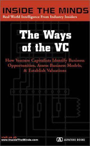 The Ways Of The Vc (Inside The Minds)