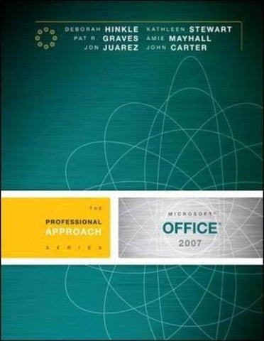 Microsoft Office 2007: A Professional Approach