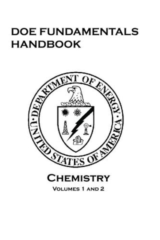 Doe Fundamentals Handbook: Chemistry: Volumes 1 And 2