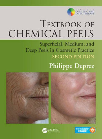 Textbook Of Chemical Peels, Second Edition: Superficial, Medium, And Deep Peels In Cosmetic Practice (Series In Cosmetic And Laser Therapy)