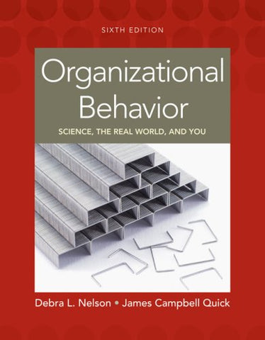 Organizational Behavior: Science, The Real World, And You (Available Titles Cengagenow)