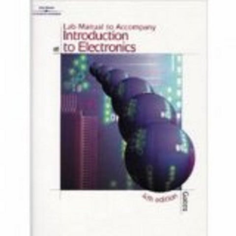 Lab Manual For Gates' Introduction To Electronics, 5Th