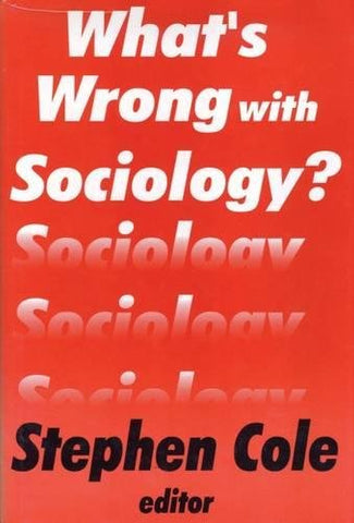 What'S Wrong With Sociology?