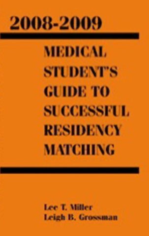 Medical Students Guide To Successful Residency Matching