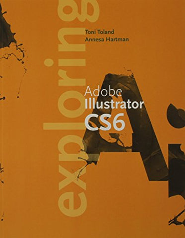 Exploring Adobe Illustrator Creative Cloud Update (With Coursemate Printed Access Card)