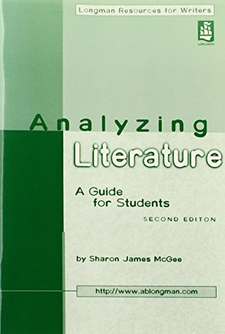Analyzing Literature: A Guide For Students, 2Nd Edition