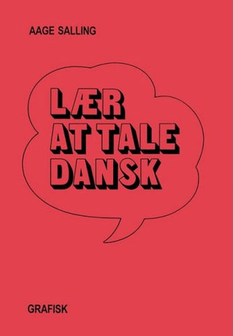 Danish Laer At Tale Dansk (Danish Edition)