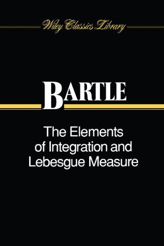The Elements Of Integration And Lebesgue Measure