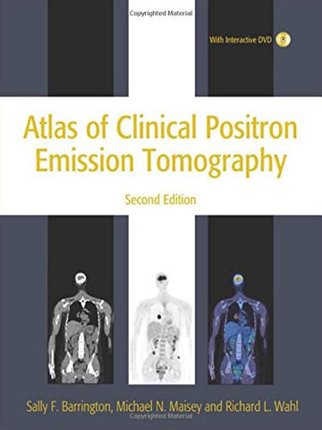 Atlas Of Clinical Positron Emission Tomography 2Nd Edition