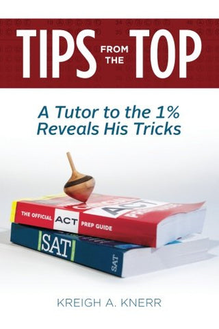 Tips From The Top: A Tutor To The 1% Reveals His Tricks