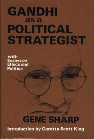 Gandhi As A Political Strategist: With Essays On Ethics And Politics (Extending Horizons Books)