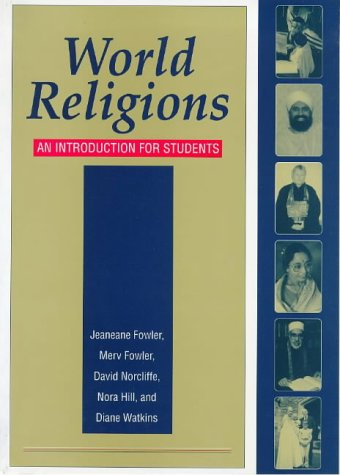 World Religions Revised Ed: An Introduction For Students