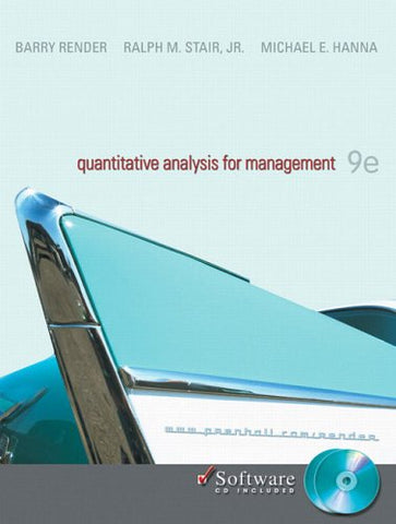 Quantitative Analysis For Management (9Th Edition)