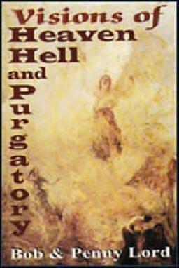 Visions Of Heaven, Hell And Purgatory