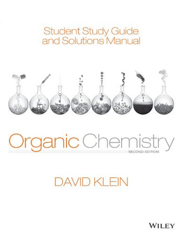Student Study Guide And Solutions Manual To Accompany Organic Chemistry