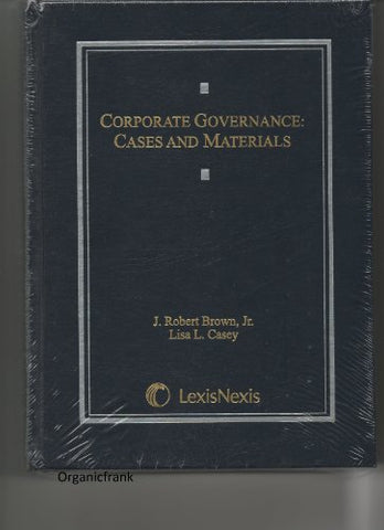 Corporate Governance: Cases And Materials