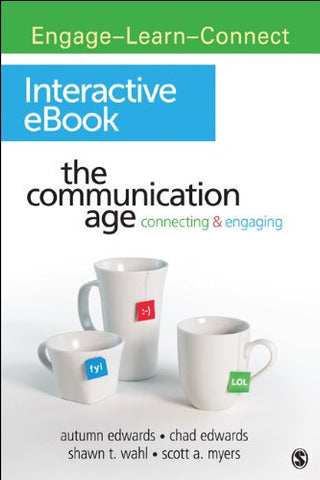 The Communication Age Interactive Ebook: Connecting And Engaging