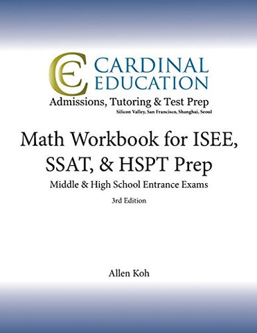 Math Workbook For Isee, Ssat, & Hspt Prep: Middle & High School Entrance Exams, 3Rd Edition