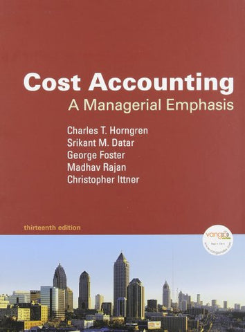 Cost Accounting: A Managerial Emphasis And Myaccountinglab Student Access Code Card (13Th Edition)