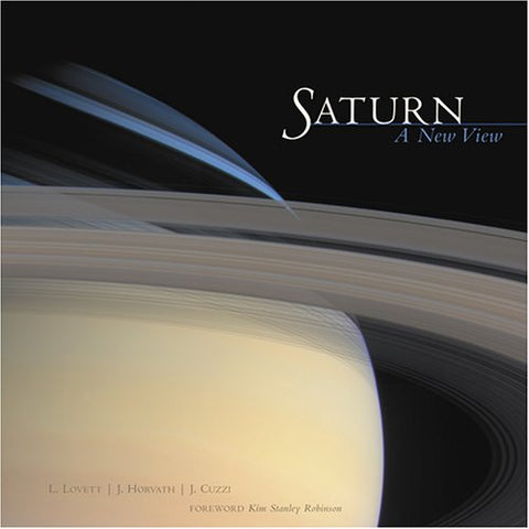 Saturn: A New View