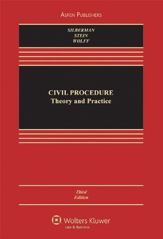 Civil Procedure: Theory & Practice 3E