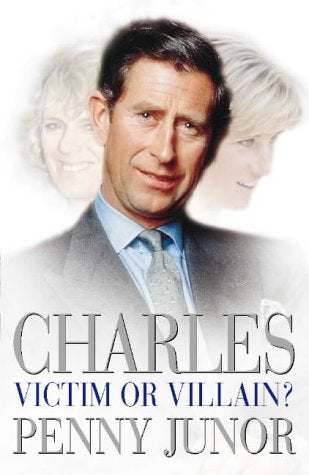Charles, Victim Or Villain?