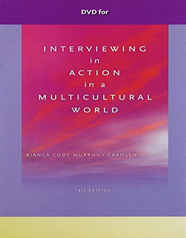 Dvd For Murphy/Dillons Interviewing In Action In A Multicultural World, 4Th