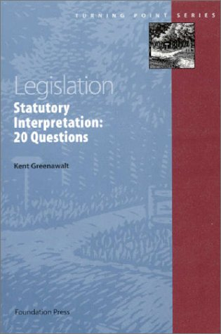 Legislation - Statutory Interpretation: 20 Questions (Turning Point Series)