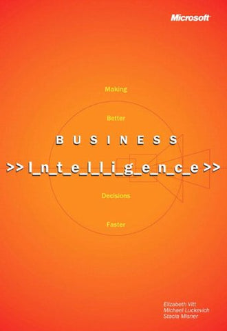 Business Intelligence, Reprint Edition (Developer Reference)