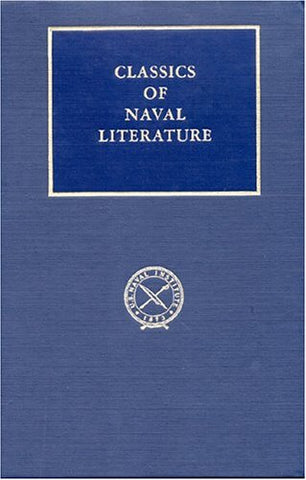 Autobiography Of George Dewey: Admiral Of The Navy (Classics Of Naval Literature)