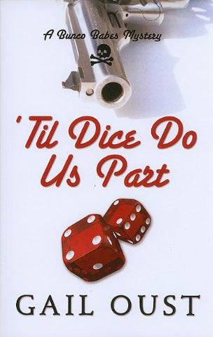 'Til Dice Do Us Part (Bunco Babes Mysteries (Large Print))
