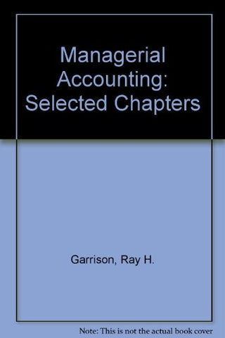 Managerial Accounting: Selected Chapters
