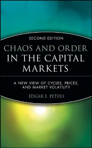 Chaos And Order In The Capital Markets: A New View Of Cycles, Prices, And Market Volatility