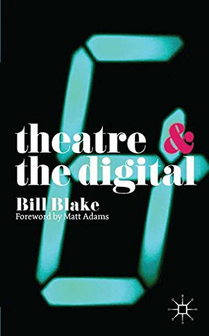 Theatre And The Digital