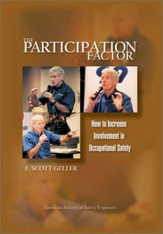 The Participation Factor: How To Increase Involvement In Occupational Safety