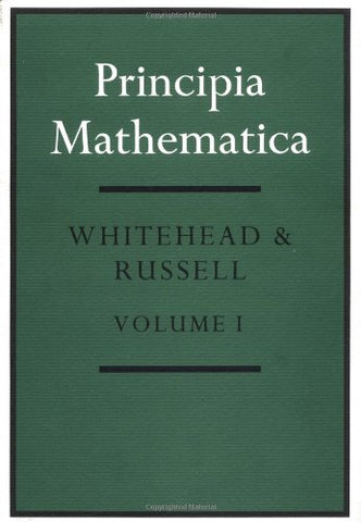 Principia Mathematica 3 Volume Set (V. 1-3)