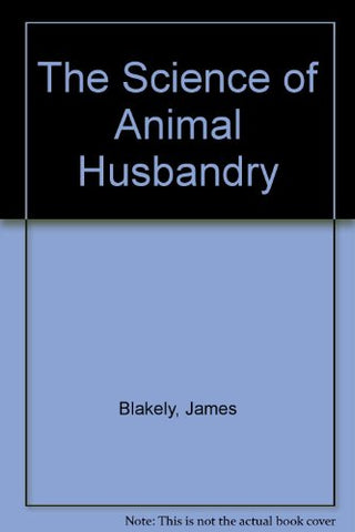 The Science Of Animal Husbandry